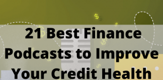 21 Best Finance Podcasts to Improve Your Credit Health