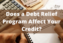Does a Debt Relief Program Affect Your Credit?