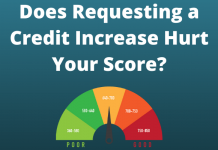Does Requesting a Credit Increase Hurt Your Score?